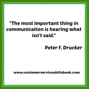 Nonverbal Communication Quote - Peter F. Drucker