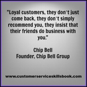Quote on Customer Loyalty - Chip Bell