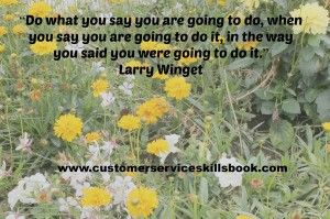 Inspirational Customer Service Quote - Larry Winget