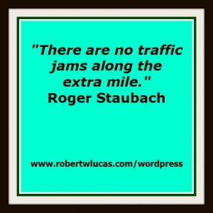 Motivational Customer Service Quote - Roger Stauback