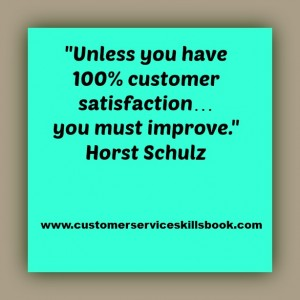 Customer Satisfaction Quote - Horst Schultz