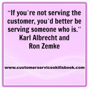 Customer Service Inspirational Quote - Karl Albrecht & Ron Zemke