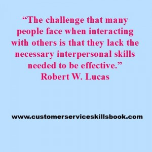 Interpersonal Communication Skills Quote - Robert W. Lucas