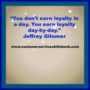 Brand and Customer Loyalty Is Earned Not Given Freely