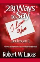 231 Ways to Say I Love You...and Mean It