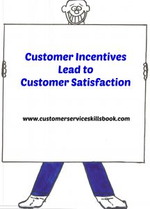 Customer Incentives Lead to Customer Satisfaction
