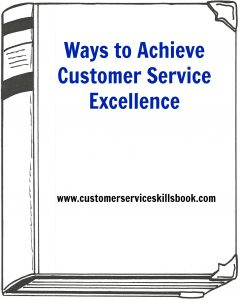Ways to Achieve Customer Service Excellence – 3 Strategies for Professional Development