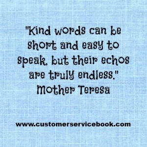 Inspirational Customer Service Quotes Inspirational Customer Service Quote   Mother TeresaCustomer  Inspirational Customer Service Quotes